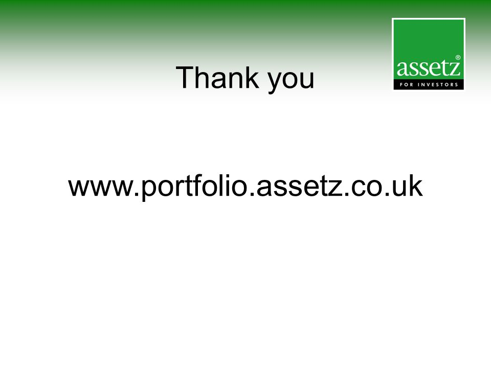Thank you www.portfolio.assetz.co.uk