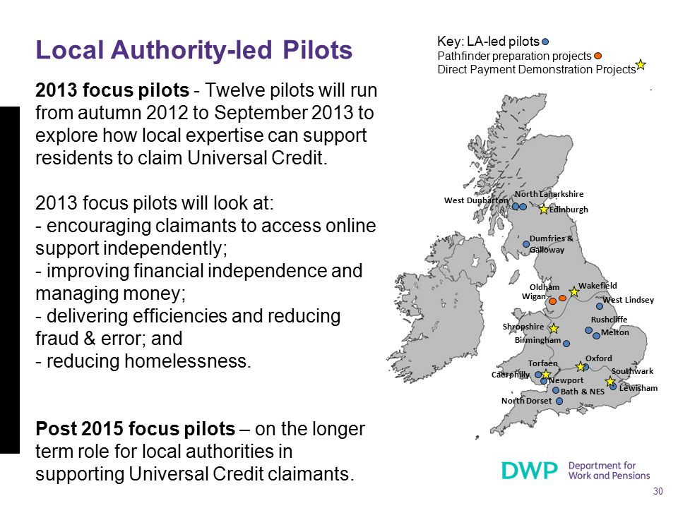 30 2013 focus pilots - Twelve pilots will run from autumn 2012 to September 2013 to explore how local expertise can support residents to claim Univers