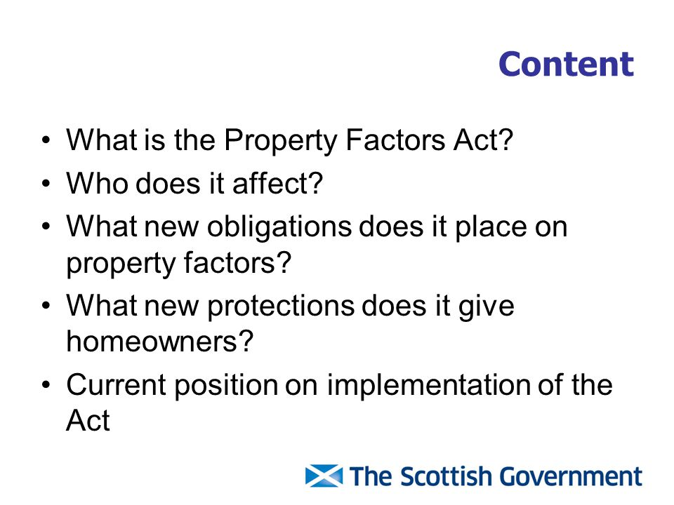 What is the Property Factors Act? Who does it affect? What new obligations does it place on property factors? What new protections does it give homeow
