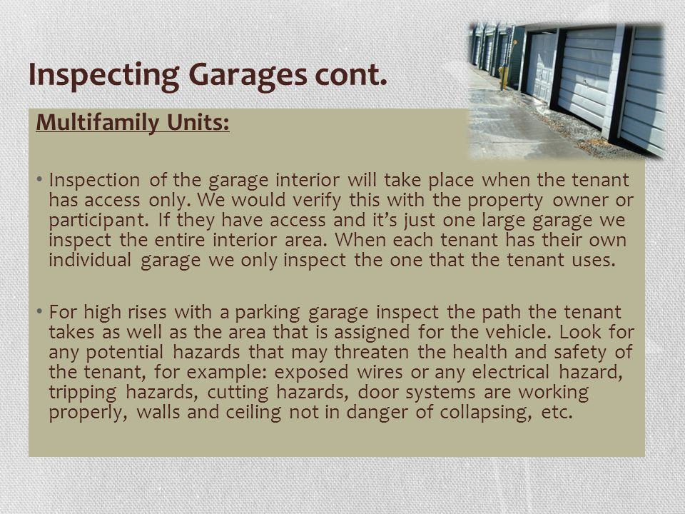 Inspecting Garages cont.
