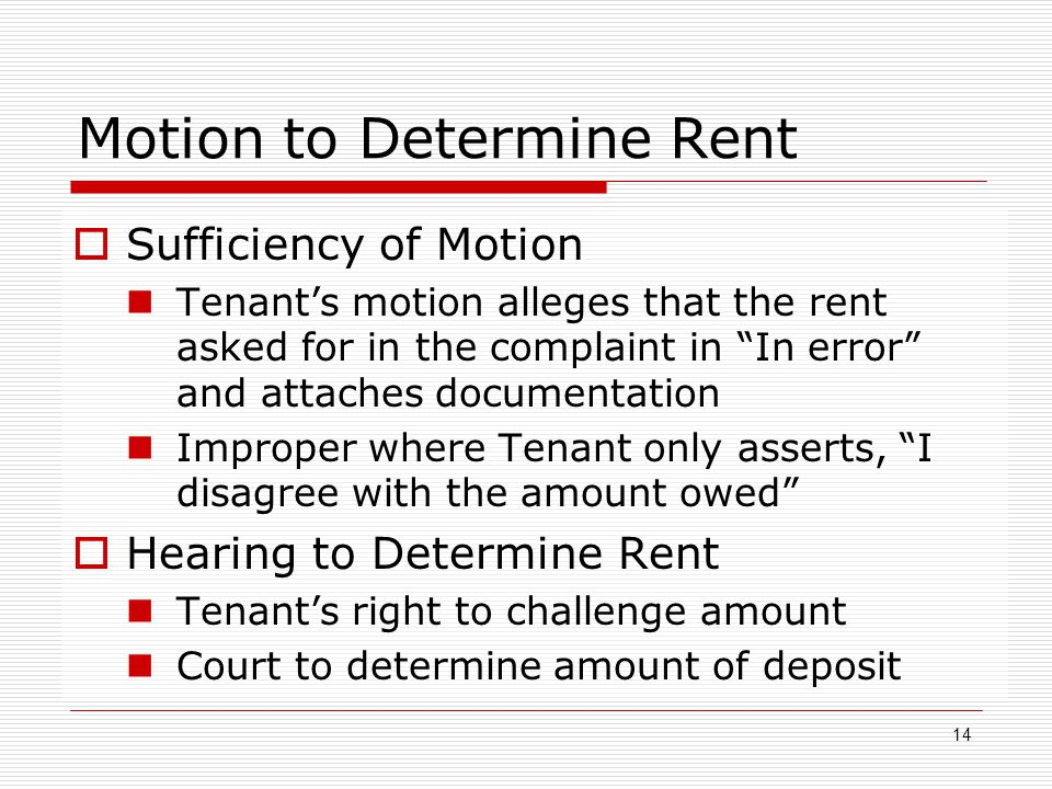 """Motion to Determine Rent  Sufficiency of Motion Tenant's motion alleges that the rent asked for in the complaint in """"In error"""" and attaches documenta"""