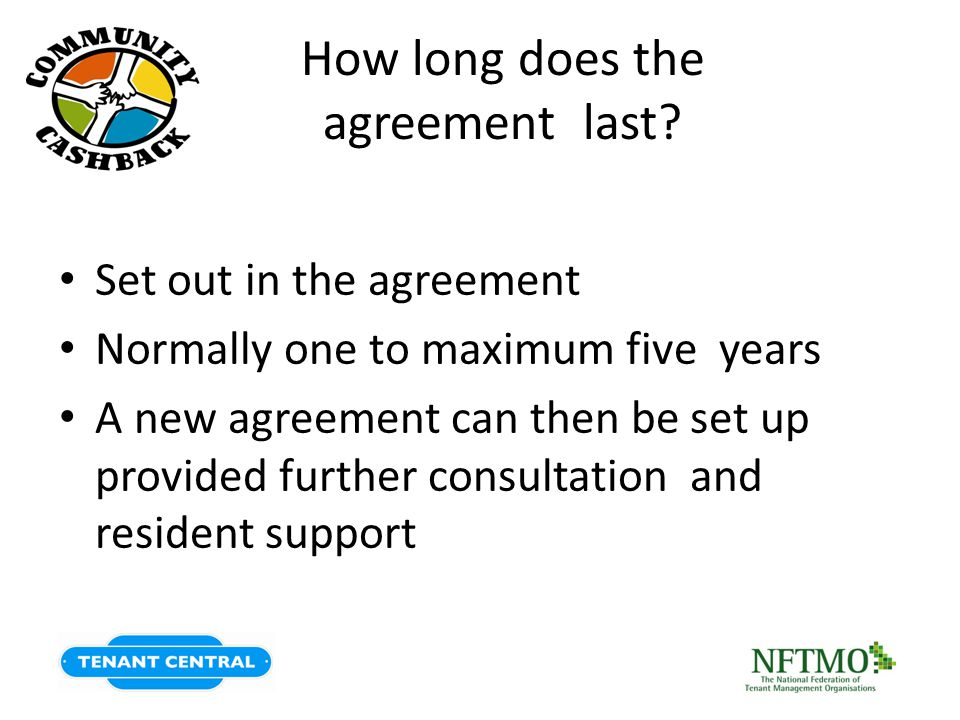 How long does the agreement last.