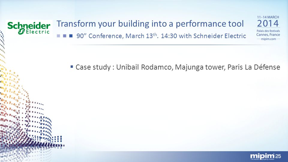 Transform your building into a performance tool 90 Conference, March 13 th.