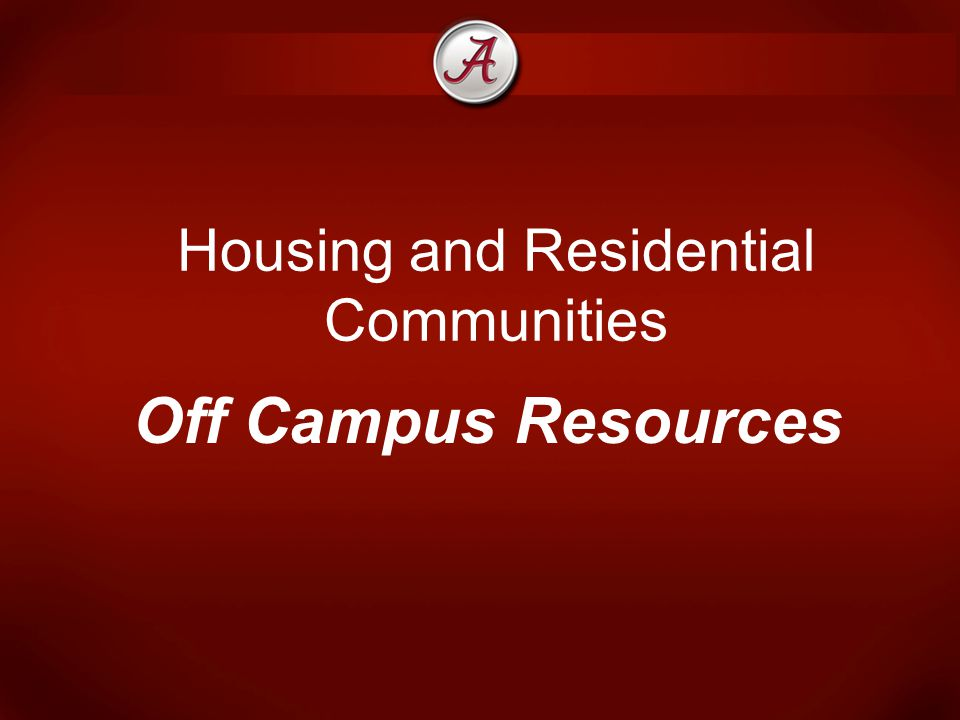 Housing and Residential Communities Off Campus Resources