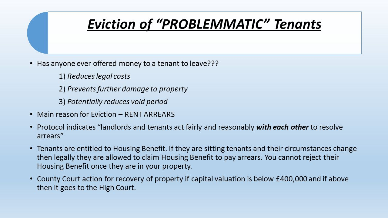 Eviction of PROBLEMMATIC Tenants Has anyone ever offered money to a tenant to leave??.