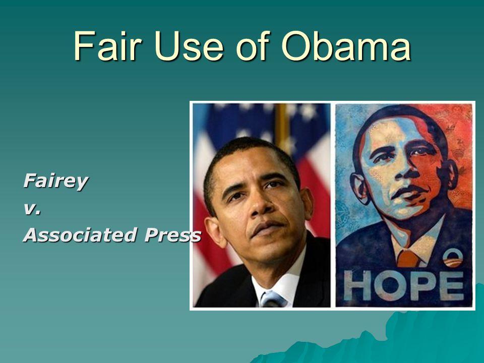 Fair Use of Obama Faireyv. Associated Press