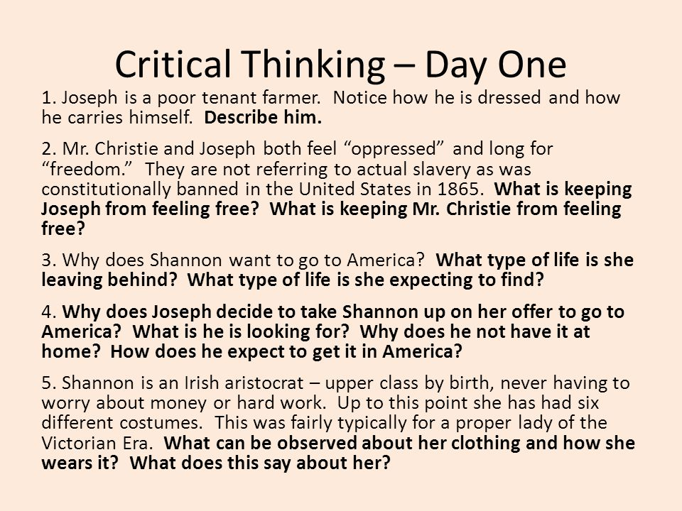 Critical Thinking – Day One 1.Joseph is a poor tenant farmer.