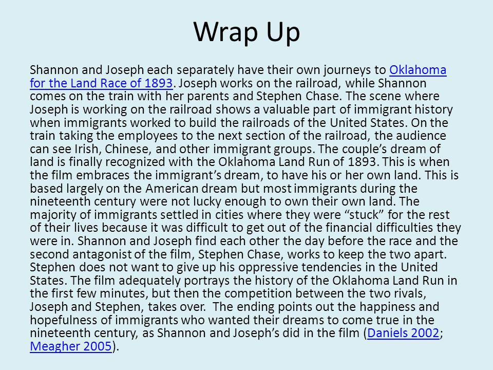 Wrap Up Shannon and Joseph each separately have their own journeys to Oklahoma for the Land Race of 1893.