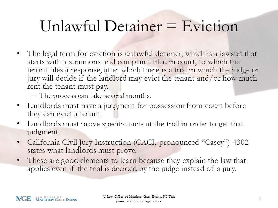 Download This Presentation Or Read The Companion Article You can download this presentation and/or read the companion blog article at: http://matthewgaryevanslaw.com/proving- unlawful-detainereviction-failure-pay-rent/ Representation for landlords and tenants: Law Office of Matthew Gary Evans, PC 790 E Colorado Blvd #900 Pasadena, CA 91101 Tel: 626-240-0776 12 © Law Office of Matthew Gary Evans, PC This presentation is not legal advice.