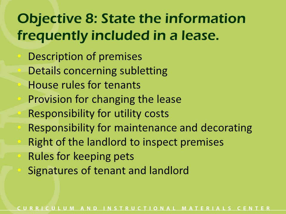 Objective 8: State the information frequently included in a lease.
