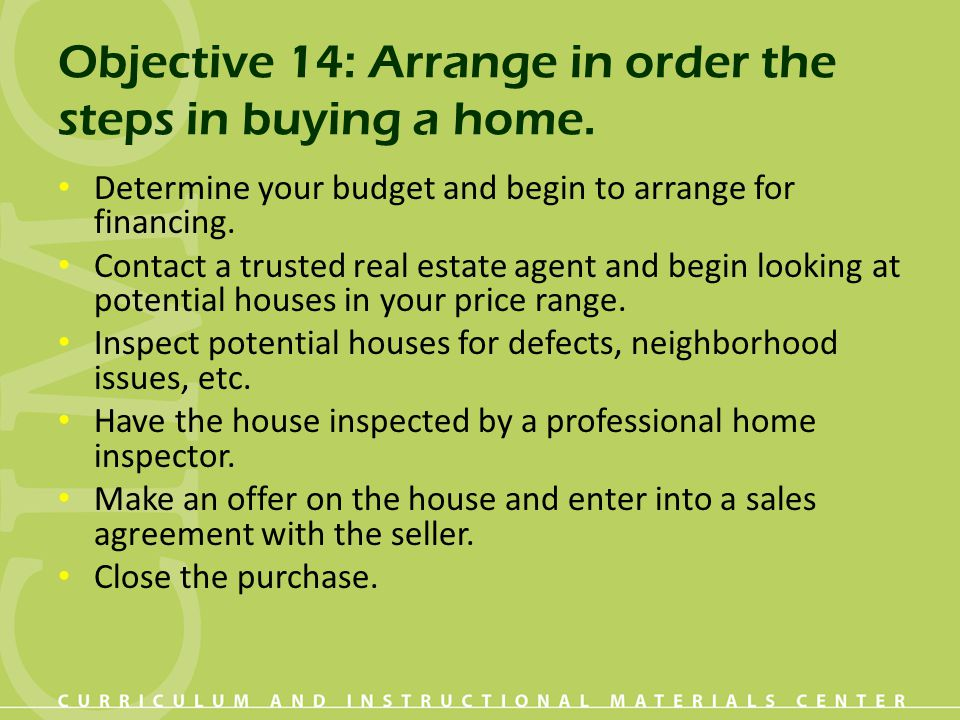 Objective 14: Arrange in order the steps in buying a home.