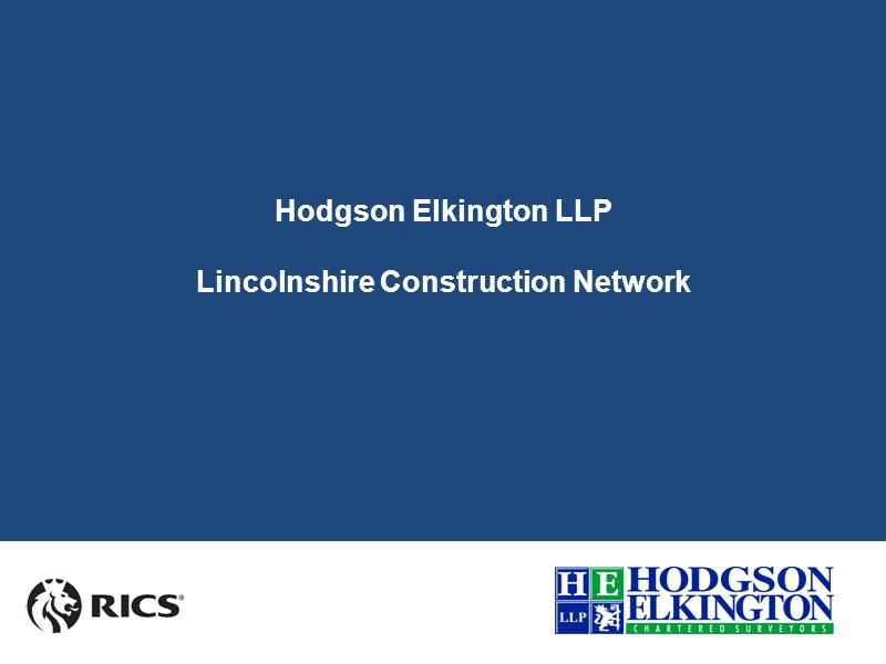 About Hodgson Elkington LLP Founded in 1990 Specialises in Property Management, Commercial Agency and Professional Services Staff of over 50 includes 10 Chartered Surveyors and 3 Graduate Surveyors.