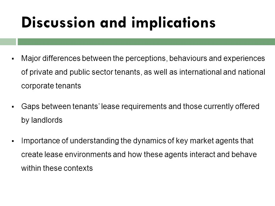Discussion and implications  Major differences between the perceptions, behaviours and experiences of private and public sector tenants, as well as i