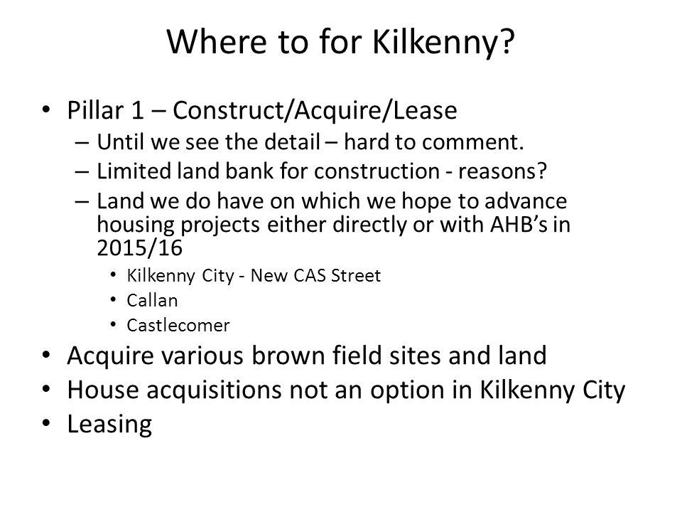 Where to for Kilkenny.