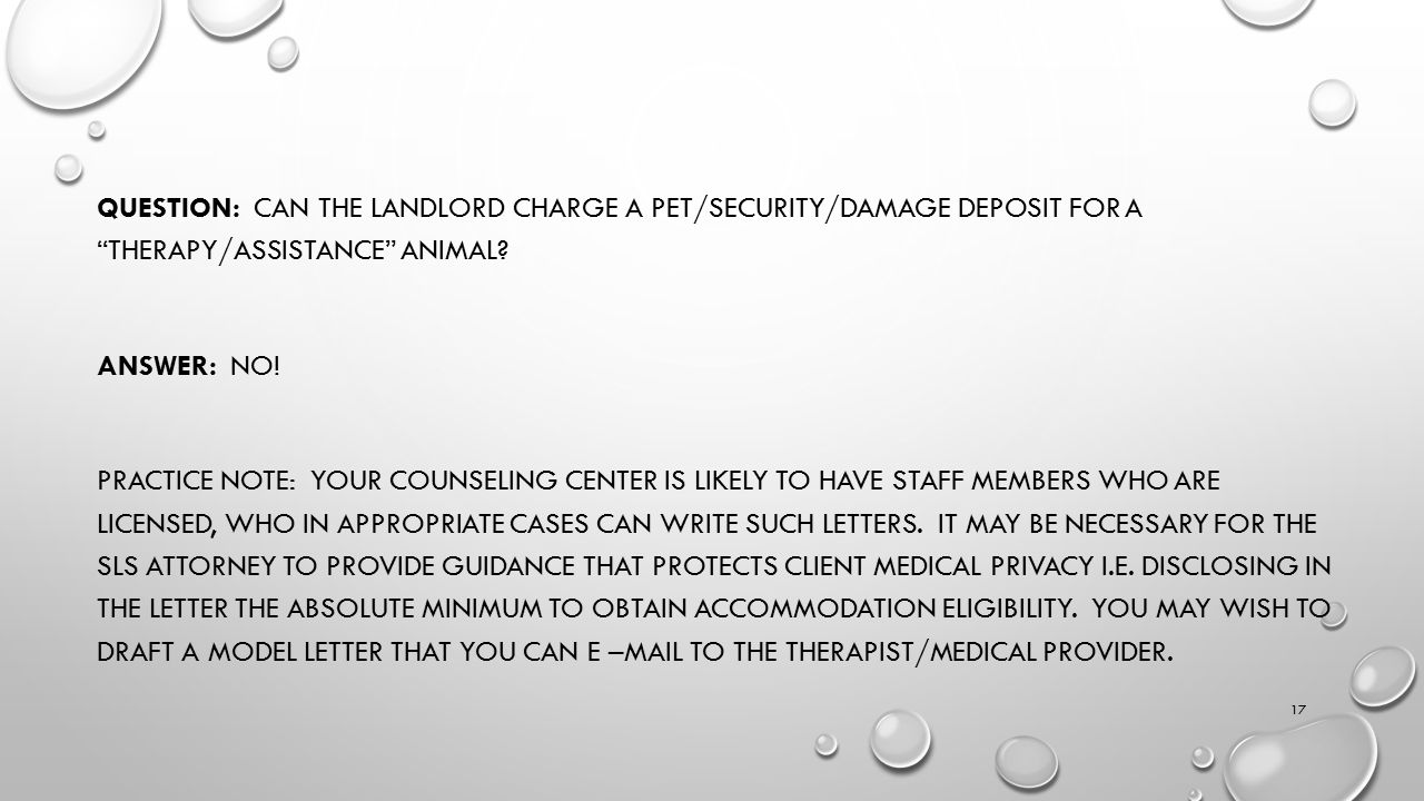 QUESTION: CAN THE LANDLORD CHARGE A PET/SECURITY/DAMAGE DEPOSIT FOR A THERAPY/ASSISTANCE ANIMAL.