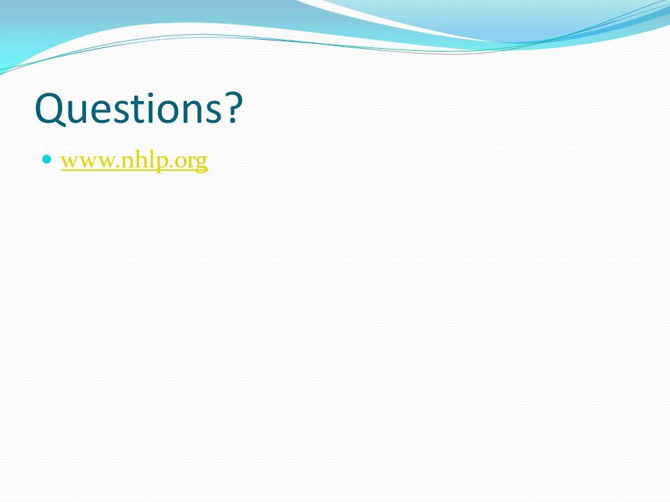 Questions? www.nhlp.org