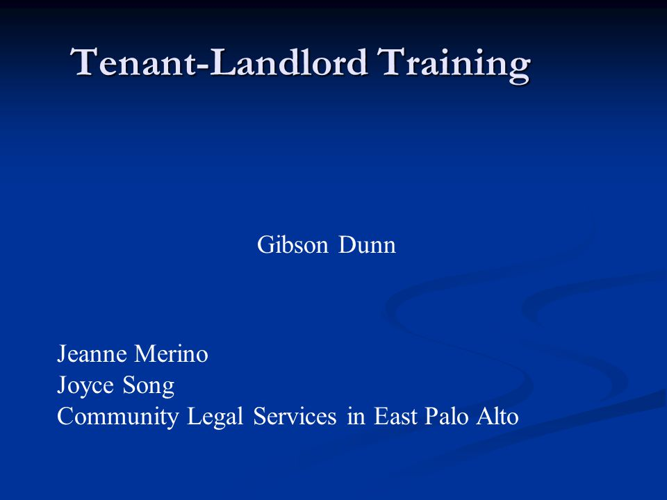 Tenant-Landlord Training Gibson Dunn Jeanne Merino Joyce Song Community Legal Services in East Palo Alto