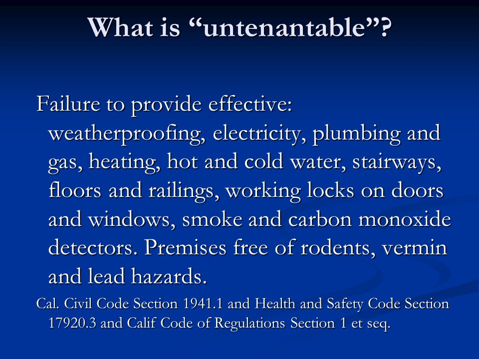 What is untenantable .