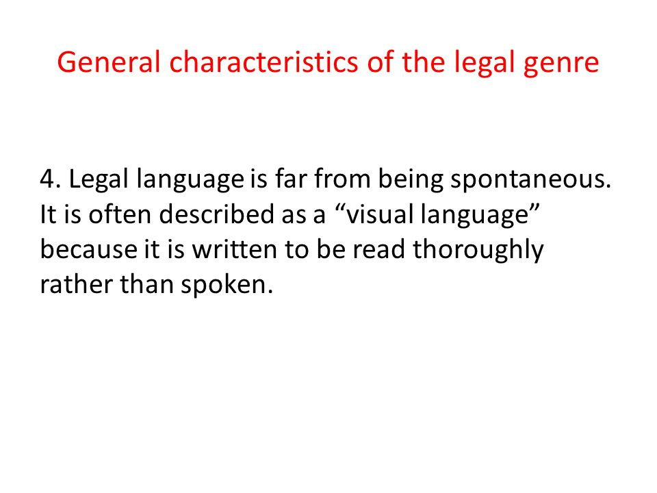 General characteristics of the legal genre 5.