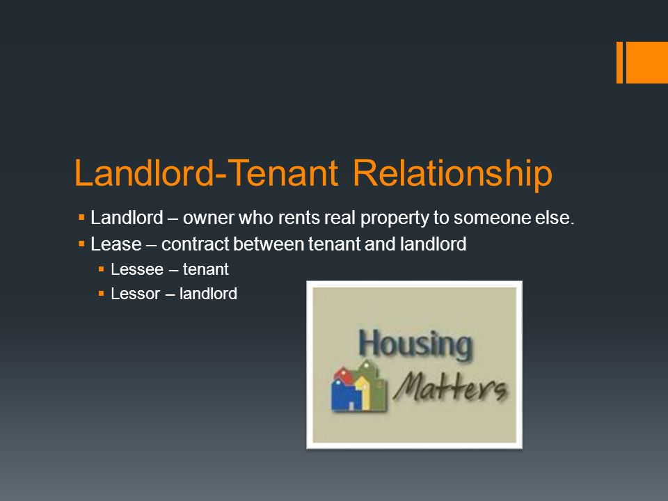 Types of Tenancy – tenants interest in real estate they lease.