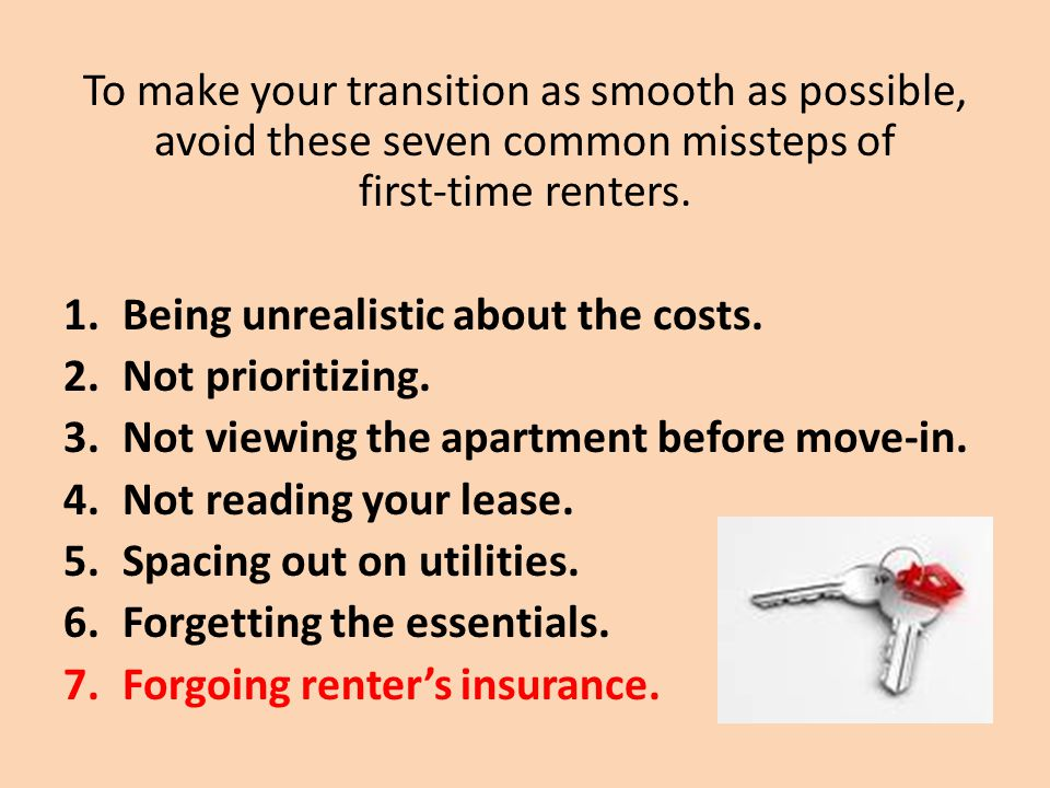 Most renters underestimate the importance of having renters insurance.
