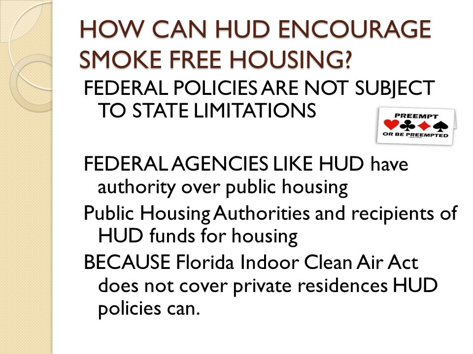 HOW CAN HUD ENCOURAGE SMOKE FREE HOUSING.