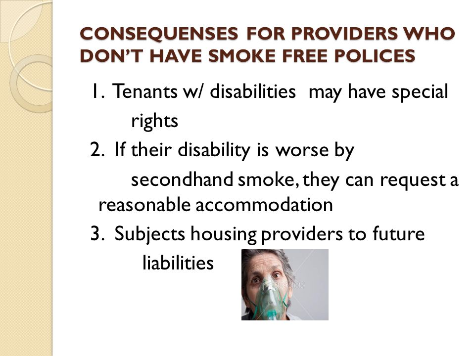 CONSEQUENSES FOR PROVIDERS WHO DON'T HAVE SMOKE FREE POLICES 1.