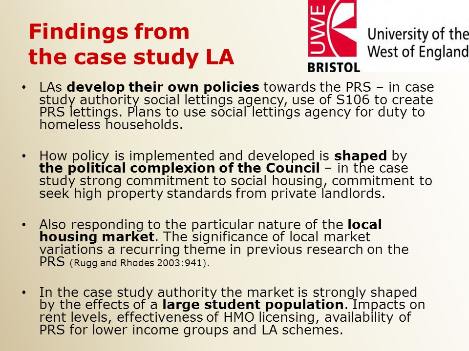 Findings from the case study LA LAs develop their own policies towards the PRS – in case study authority social lettings agency, use of S106 to create PRS lettings.