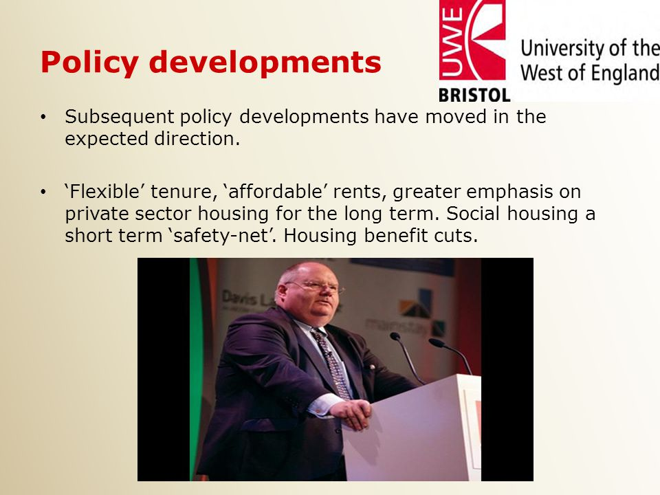 Policy developments Subsequent policy developments have moved in the expected direction.