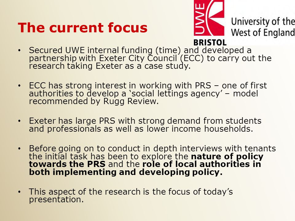 The current focus Secured UWE internal funding (time) and developed a partnership with Exeter City Council (ECC) to carry out the research taking Exeter as a case study.