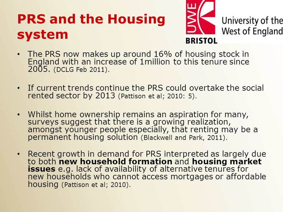 PRS and the Housing system The PRS now makes up around 16% of housing stock in England with an increase of 1million to this tenure since 2005.