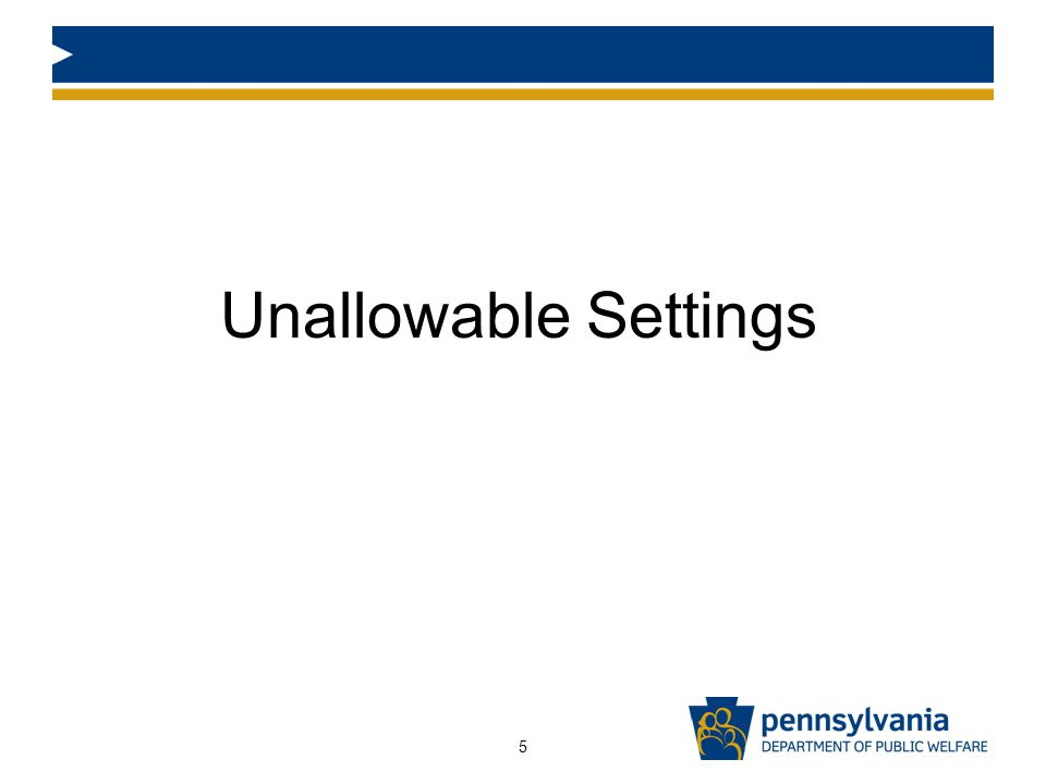 Unallowable Settings 5