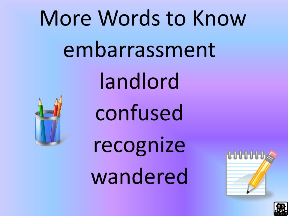 More Words to Know embarrassment landlord confused recognize wandered