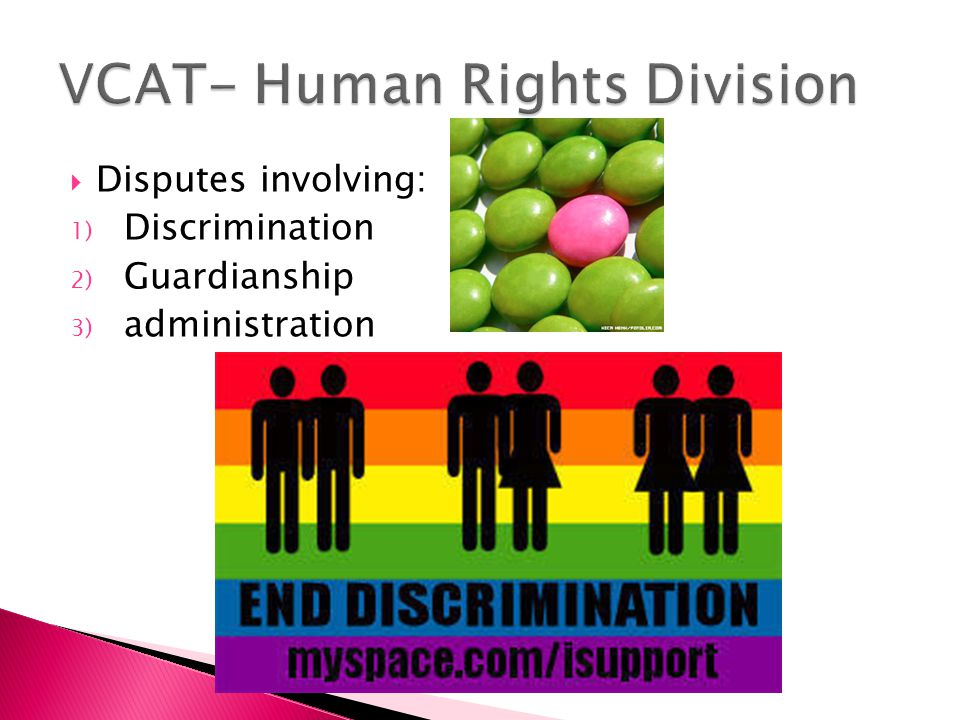  Disputes involving: 1) Discrimination 2) Guardianship 3) administration