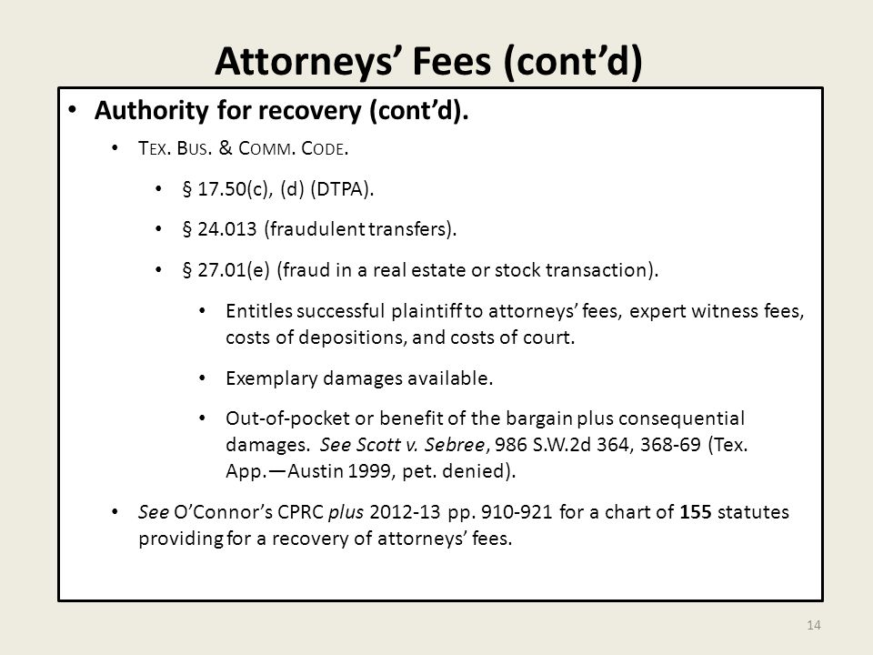 Attorneys' Fees (cont'd) 14 Authority for recovery (cont'd).