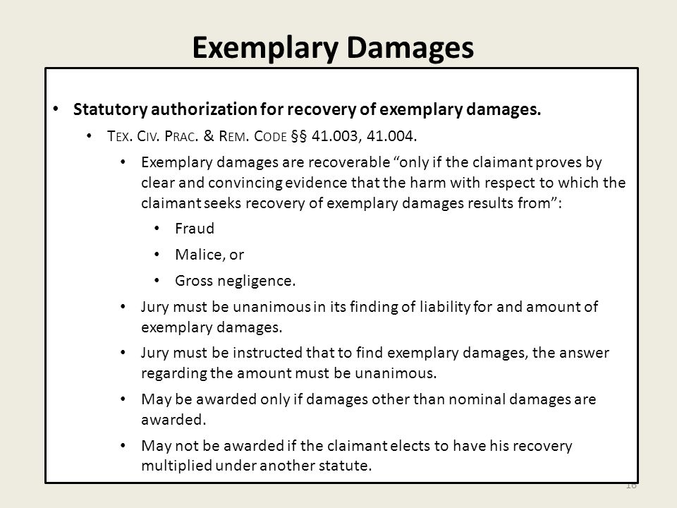 Exemplary Damages 16 Statutory authorization for recovery of exemplary damages.