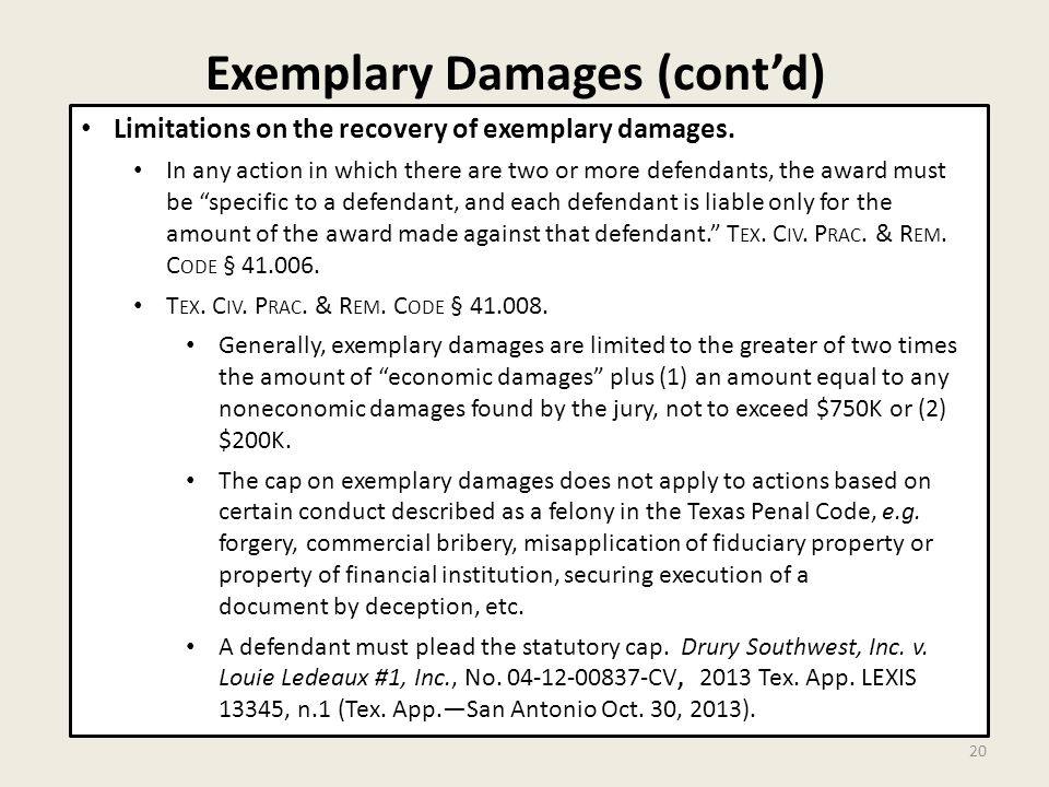 Exemplary Damages (cont'd) 20 Limitations on the recovery of exemplary damages.