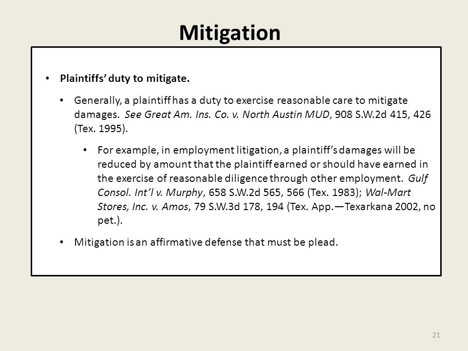 Mitigation 21 Plaintiffs' duty to mitigate.
