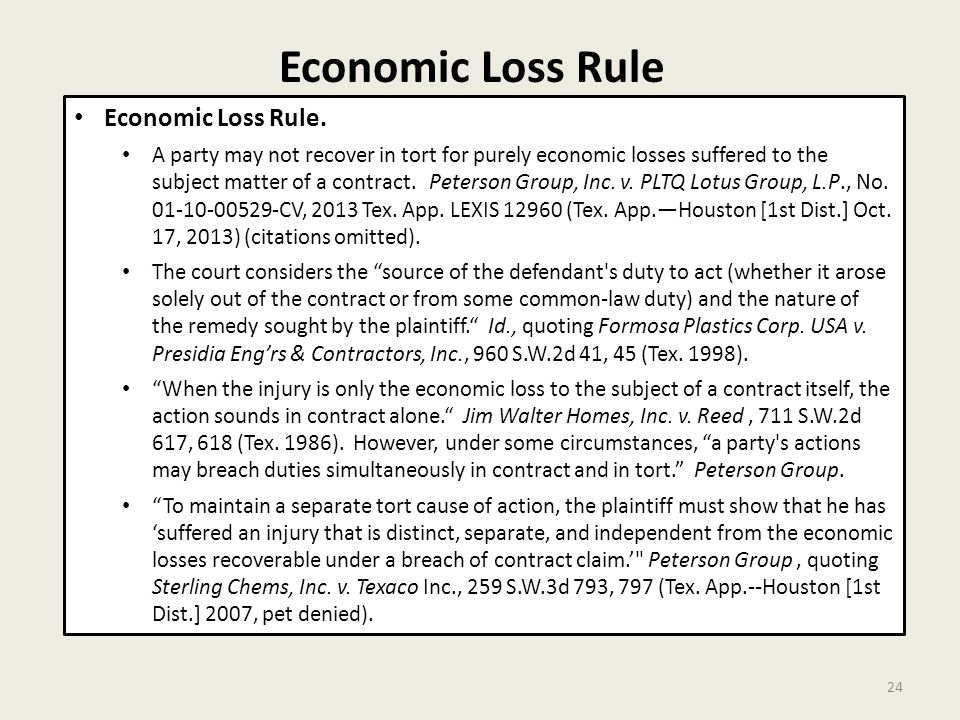 Economic Loss Rule 24 Economic Loss Rule.