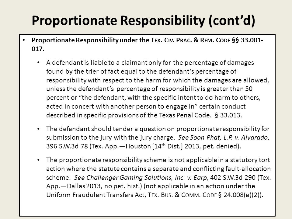Proportionate Responsibility (cont'd) 26 Proportionate Responsibility under the T EX.