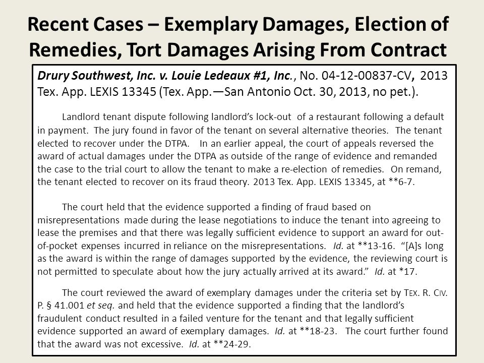 Recent Cases – Exemplary Damages, Election of Remedies, Tort Damages Arising From Contract 30 Drury Southwest, Inc.