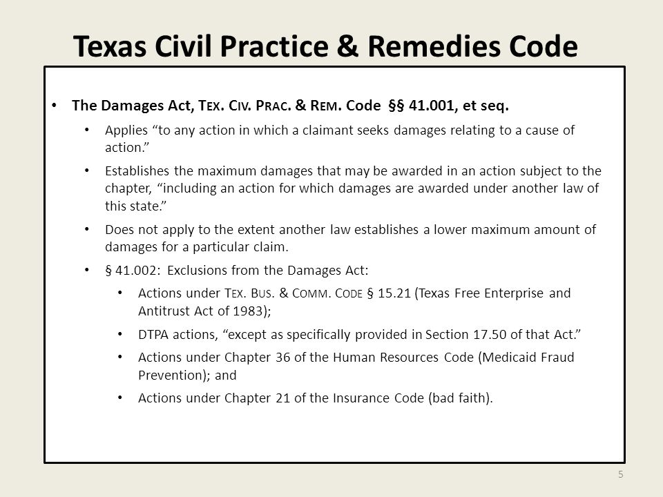 Texas Civil Practice & Remedies Code 5 The Damages Act, T EX.