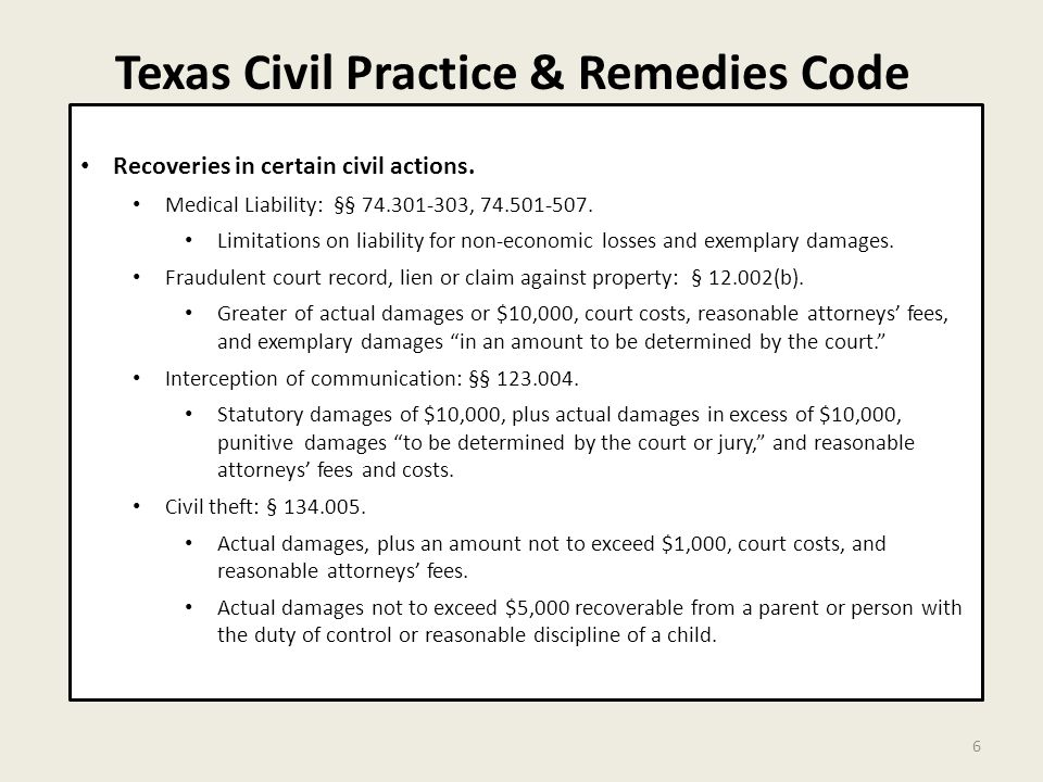 Texas Civil Practice & Remedies Code 6 Recoveries in certain civil actions.