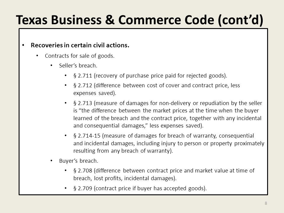 Texas Business & Commerce Code (cont'd) 8 Recoveries in certain civil actions.