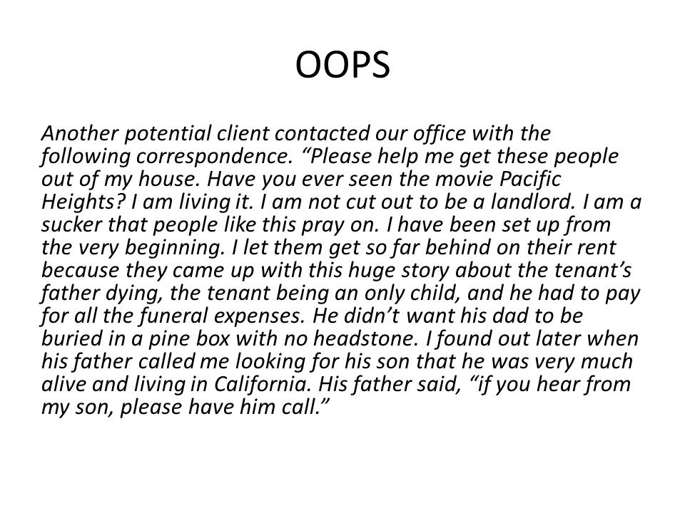 OOPS Another potential client contacted our office with the following correspondence.
