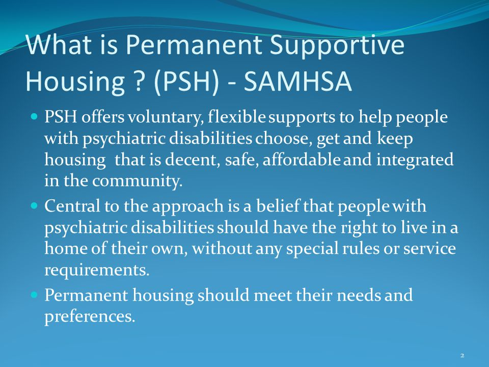 What is Permanent Supportive Housing .