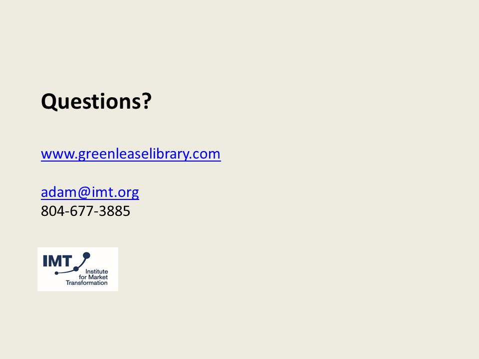 Questions www.greenleaselibrary.com adam@imt.org 804-677-3885