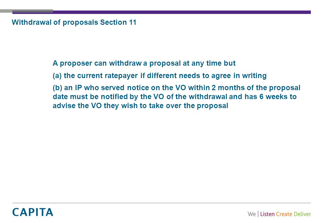 Withdrawal of proposals Section 11 A proposer can withdraw a proposal at any time but (a) the current ratepayer if different needs to agree in writing