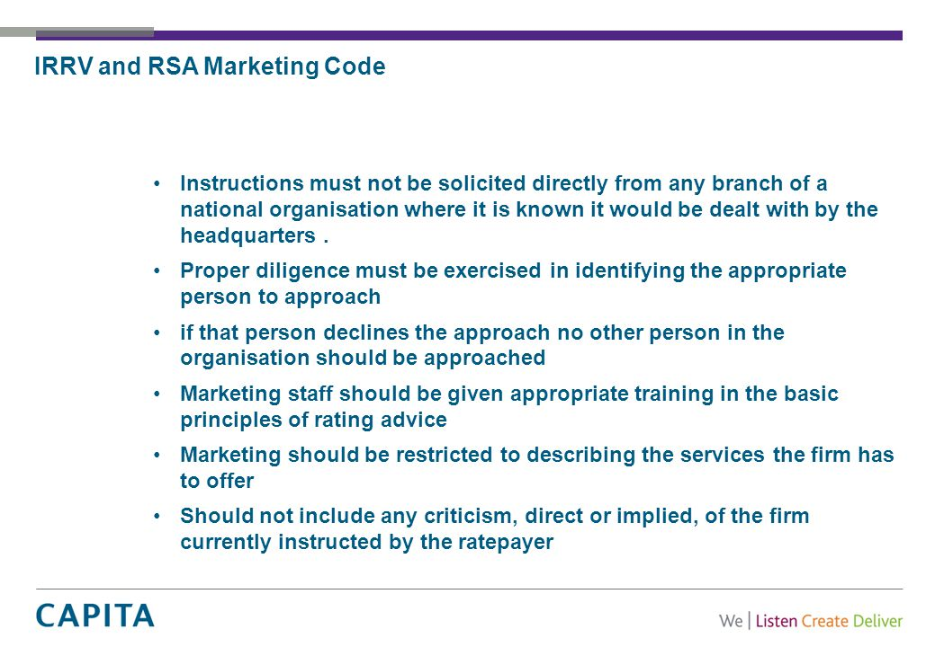IRRV and RSA Marketing Code Instructions must not be solicited directly from any branch of a national organisation where it is known it would be dealt with by the headquarters.