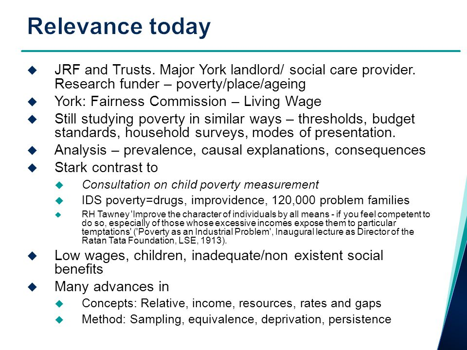  JRF and Trusts. Major York landlord/ social care provider. Research funder – poverty/place/ageing  York: Fairness Commission – Living Wage  Still